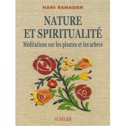 Nature et spiritualité méditations sur les plantes et les arbres