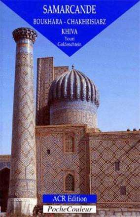 Samarcande Boukhara, Chakhrisiabz, Khiva