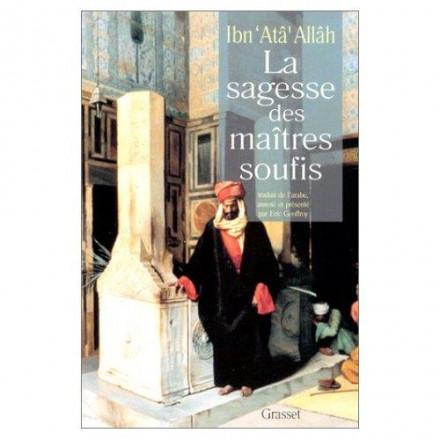 La sagesse des maitres soufis