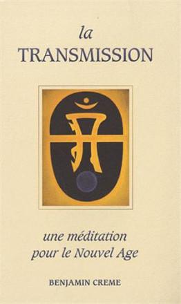 La transmission une méditation pour le nouvel âge