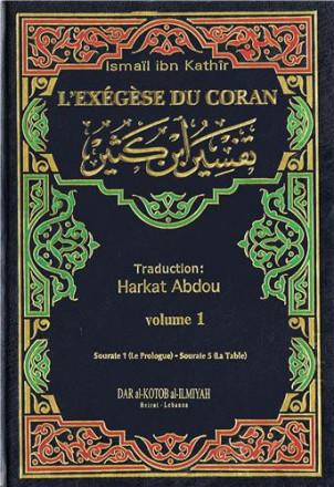 Exégèse du coran (Ibn Kathir) fr 1 vol