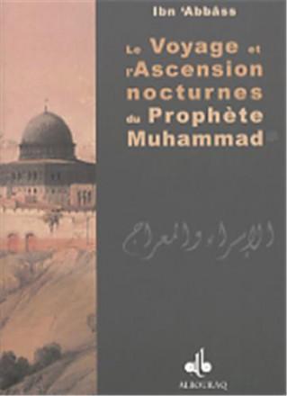 Le voyage et l'ascension nocturnes du prophète Muhammad (bsl)