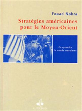 Stratégies américaines pour le Moyen Orient