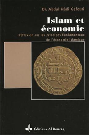 Islam et économie : réflexion sur les principes fondamentaux de l'économie islamique