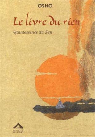 Le livre du rien quintessence du zen