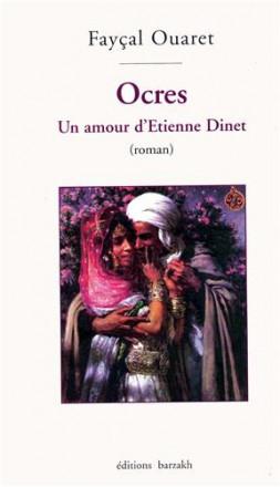 Ocres un amour d'Etienne Dinet