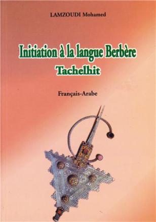 Initiation à la langue berbère tachelhit