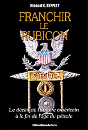 Franchir le Rubicon tome 2, le déclin de l'empire américain à la fin de l'âge du pétrole
