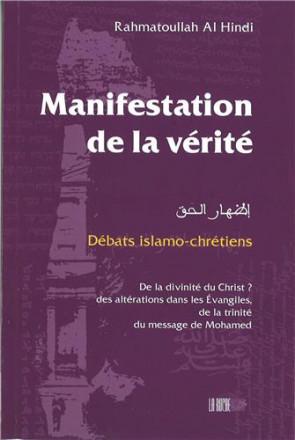 Manifestation de la vérité : débats islamo chrétiens
