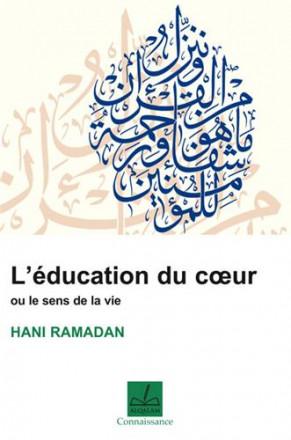 L'éducation du cœur ou le sens de la vie