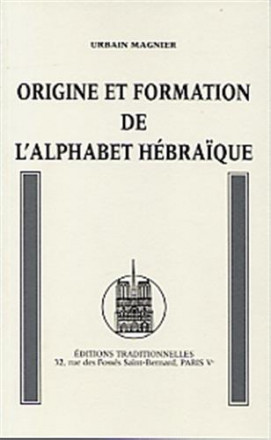 Origine et formation de l'alphabet hébraïque