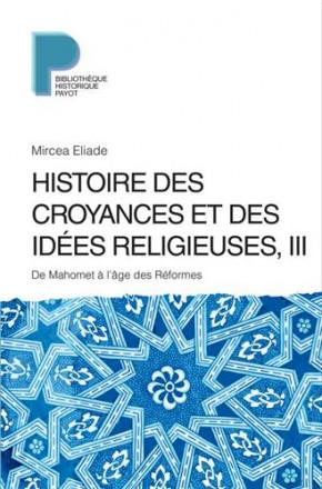 Histoire des croyances et des idées relieuses ?
