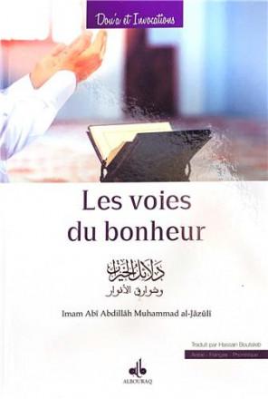 Les voies du bonheur (guide des bienfaits) / Dala'il al Khayrat arabe français phonétique
