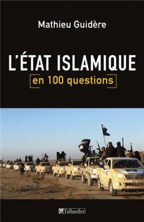 L'état islamique en 100 questions