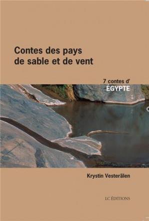 Contes des pays de sable et de vent Egypte