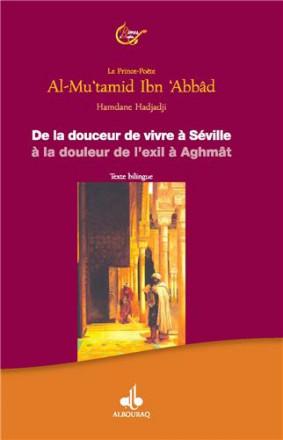 De la douceur de vivre à Séville à la douleur de l'exil à Aghmat