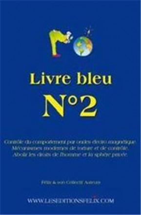 Livre bleu : n°2 contrôle du comportement par ondes électro magnétique