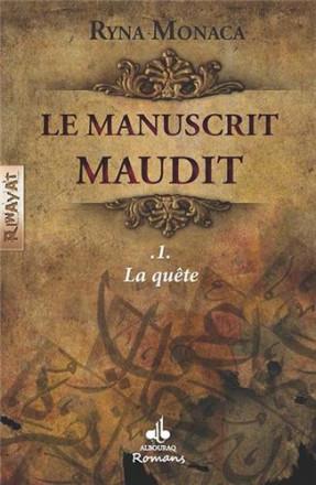 Le manuscrit maudit tome 1 : la quête