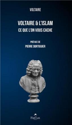 Voltaire et l'islam ce que l'on vous cache