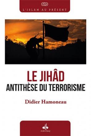 Le Jihad, antithèse du terrorisme