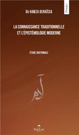 La connaissance traditionnelle et l'épistémologie moderne, étude doctrinale