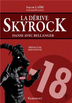 La dérive Skyrock, danse avec Bellanger