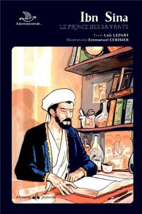 A la rencontre d'Ibn Sina, le prince des savants