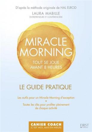 Miracle morning le guide pratique cahier coach