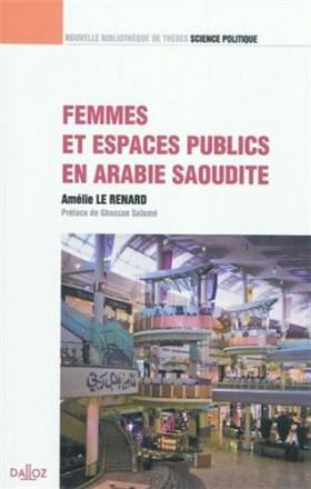 Femmes et espaces publics en Arabie Saoudite volume 17