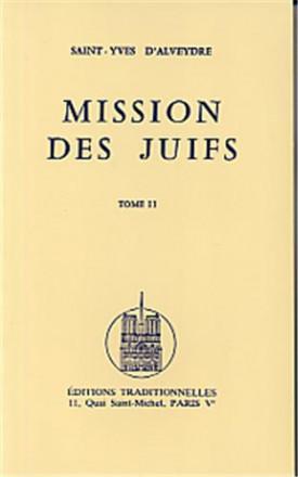 Mission des juifs tome i & tome II