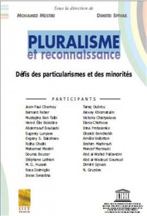 Pluralisme et reconnaissance: défis des particularismes et des minorités