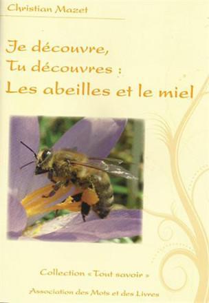 Je découvre les abeilles et le miel