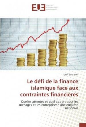 Le défi de la finance islamique face aux contraintes financières
