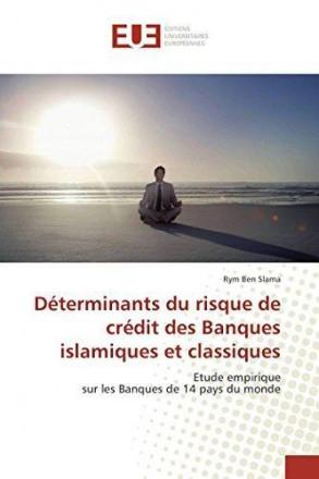 Déterminants du risque de crédit des banques islamiques et classiques