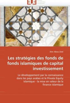 Les stratégies des fonds de fonds islamiques de capital investissement