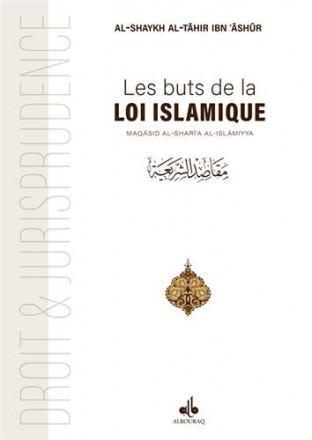 Les buts de la loi islamique: maqasid ash shar'îah