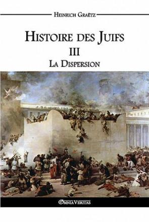 Histoire des juifs III: la dispersion