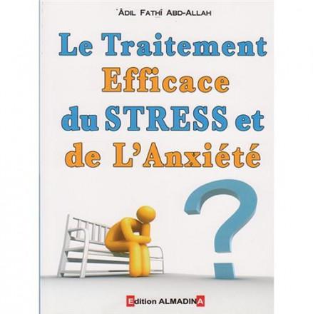 Traitement efficace du stress et de l'anxiété (le)