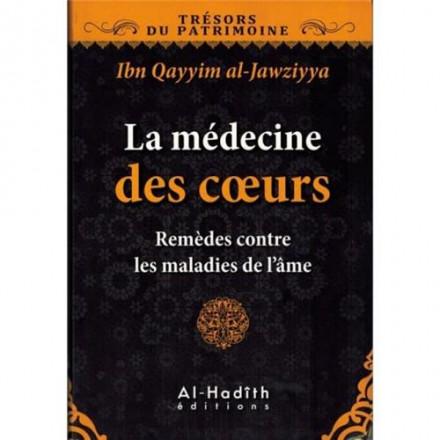 La médecine des cœurs remèdes contre les maladies de l'âme