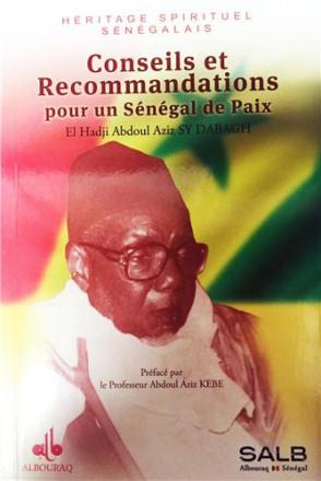Conseils et recommandations pour un Sénégal de paix