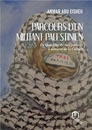 Parcours d'un militant palestinien
