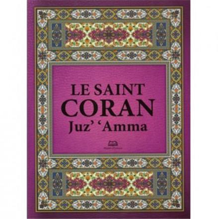 Le saint coran juz' 'Amma (arabe français phonétique)