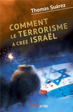 Comment le terrorisme a créé Israël