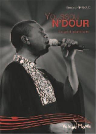 Youssou n'Dour, le griot planétaire