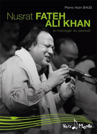 Nusrat Fateh Ali Khan, le messager du Qawwali