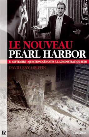 Le nouveau Pearl Harbor: 11 septembre questions gênantes à l'administration Bush