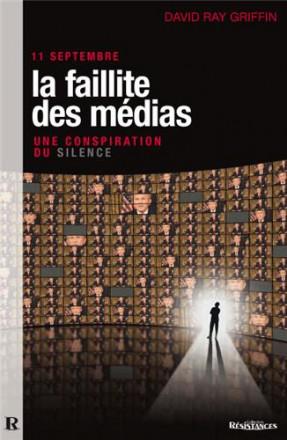 11 septembre, la faillite des médias, une conspiration du silence