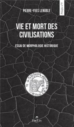 Vie et mort des civilisations