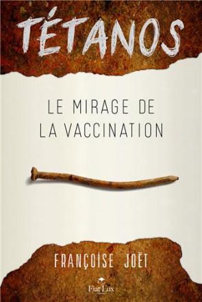 Tétanos le mirage de la vaccination