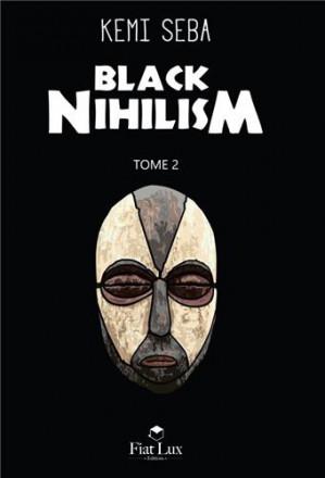 Black nihilisme tome 2
